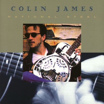 Colin James National Steel