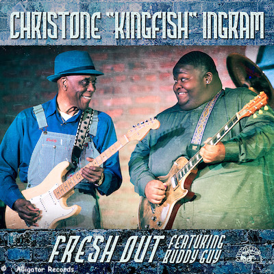 "Fresh Out by Christone ""Kingfish"" Ingram featuring Buddy Guy"